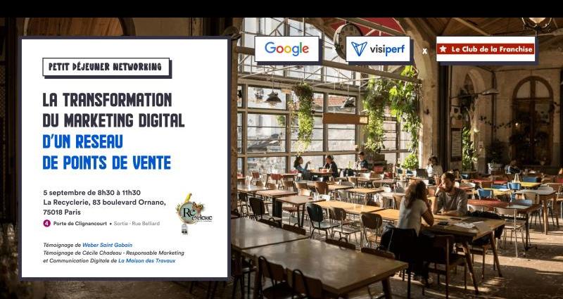 Retour sur l'évènement du 5 septembre organisé en Partenariat avec Google et le Club de la Franchise