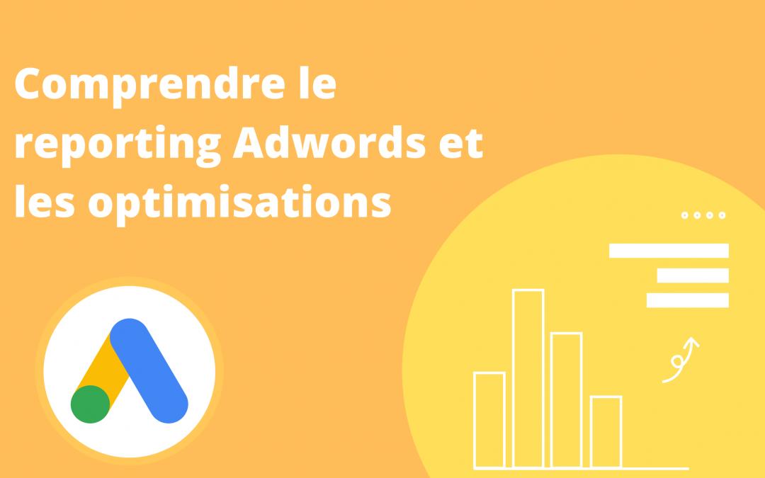 Comprendre le reporting Adwords et les optimisations sur Data Studio